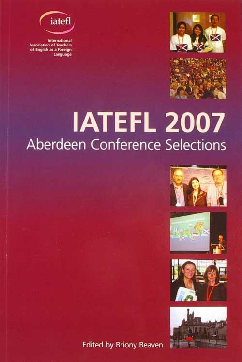 Picture of IATEFL Aberdeen Conference Selections 2007