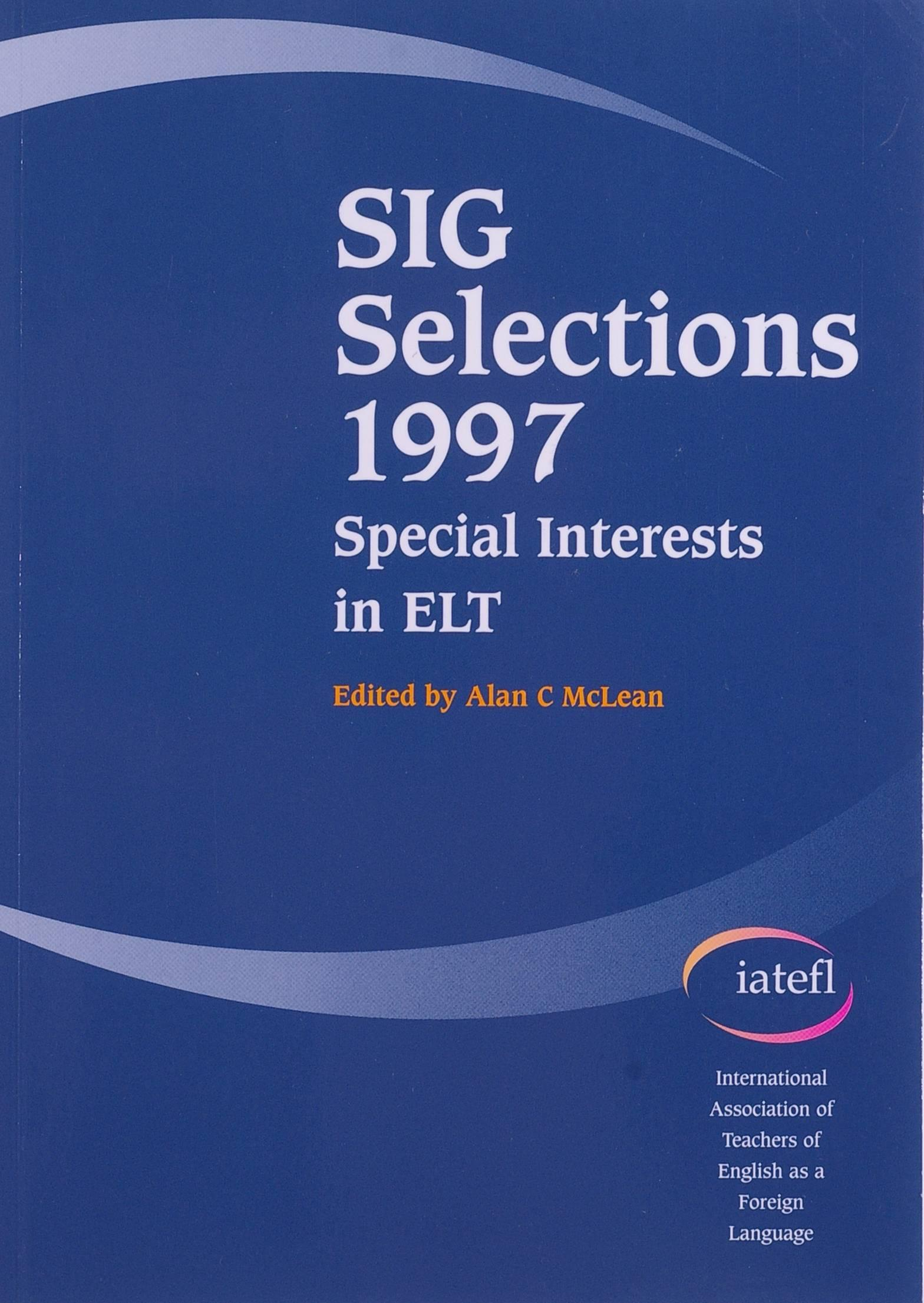 Picture of IATEFL SIG Selections: Special Interests in ELT